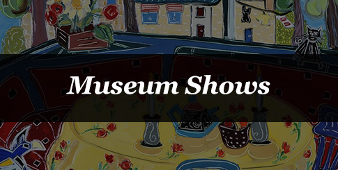 Museum Shows